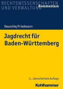 Dieter Deuschle: Jagdrecht für Baden-Württemberg, Buch