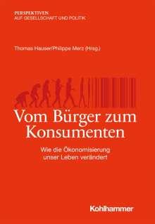 Vom Bürger zum Konsumenten, Buch