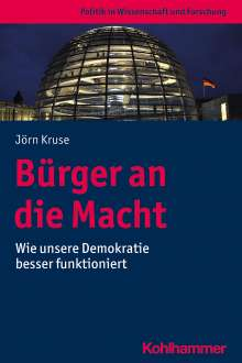 Jörn Kruse: Bürger an die Macht, Buch