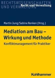 Sabine Renken: Mediation am Bau - Wirkung und Methode, Buch