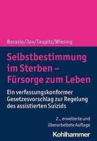 Gian Domenico Borasio: Selbstbestimmung im Sterben - Fürsorge zum Leben, Buch