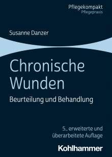 Susanne Danzer: Chronische Wunden, Buch