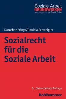 Dorothee Frings: Sozialrecht für die Soziale Arbeit, Buch