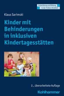Klaus Sarimski: Behinderte Kinder in inklusiven Kindertagesstätten, Buch