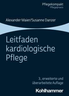 Susanne Danzer: Leitfaden kardiologische Pflege, Buch