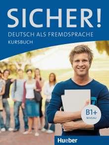 Michaela Perlmann-Balme: Sicher! B1+. Kursbuch, Buch