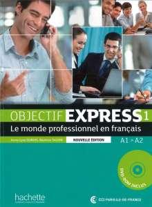 Anne-Lyse Dubois: Objectif Express 01. Livre de l'élève + DVD-ROM, Buch
