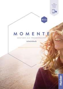 Sabine Glas-Peters: Momente A1.1. Arbeitsbuch plus interaktive Version, 1 Buch und 1 Diverse