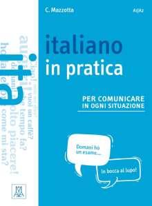 Ciro Mazzotta: Italiano in practica per comunicare in ogni situazione. Kursbuch, Buch