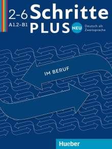 Wolfgang Baum: Schritte plus Neu im Beruf 2-6. Kopiervorlagen, Buch