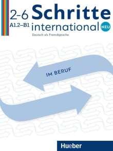Brigitte von Taeuffenbach: Schritte international Neu 2-6 / im Beruf. Kopiervorlagen, Buch