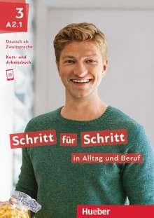Daniela Niebisch: Schritt für Schritt in Alltag und Beruf 3 / Kursbuch + Arbeitsbuch, Buch
