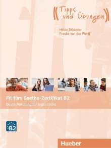 Heide Stiebeler: Fit fürs Goethe-Zertifikat B2, Diverse