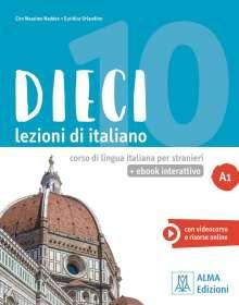 Ciro Massimo Naddeo: Dieci A1 - einsprachige Ausgabe. Kurs- und Arbeitsbuch mit Code, 1 Buch und 1 Diverse