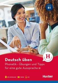 Daniela Niebisch: Deutsch üben- Phonetik - Übungen und Tipps für eine gute Aussprache B1, Buch