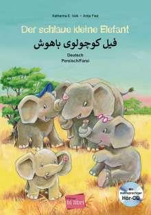 Katharina E. Volk: Der schlaue kleine Elefant. Kinderbuch Deutsch-Persisch mit mehrsprachiger Audio-CD, Buch