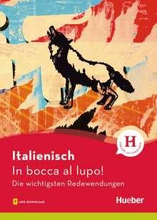 Monja Reichert: Italienisch - In bocca al lupo!, Buch