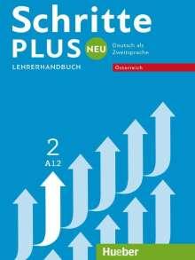 Susanne Kalender: Schritte plus Neu 2 - Österreich. Lehrerhandbuch, Buch