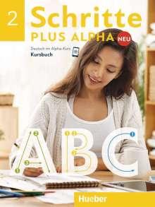 Anja Böttinger: Schritte plus Alpha Neu 2 / Kursbuch, Buch