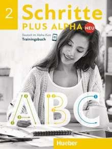 Anja Böttinger: Schritte plus Alpha Neu 2 / Trainingsbuch, Buch