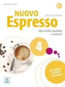 Maria Balì: Nuovo Espresso 4 - einsprachige Ausgabe. Buch mit Audio-CD, Diverse