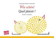 Petra Girrbach-Schmidt: Wie schön!, Buch