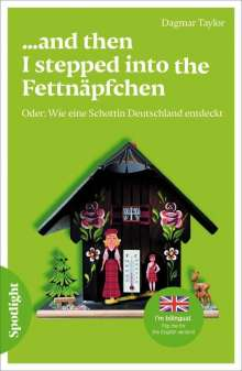 Dagmar Taylor: ...and then I stepped into the Fettnäpfchen, Buch
