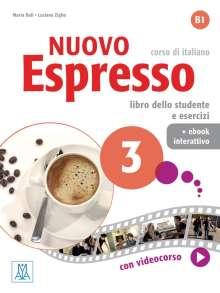 Maria Balì: Nuovo Espresso 3 - einsprachige Ausgabe. Buch mit Code, 1 Buch und 1 Diverse
