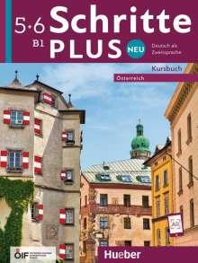 Silke Hilpert: Schritte plus Neu 5+6 - Österreich / Kursbuch, Buch