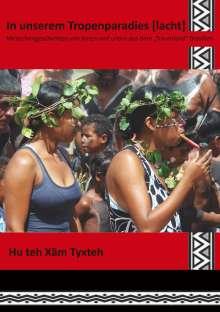 Hu teh Xãm Tyxteh: In unserem Tropenparadies [lacht], Buch