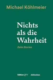 Michael Köhlmeier: Nichts als die Wahrheit, Buch