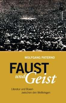 Wolfgang Paterno: Faust und Geist, Buch