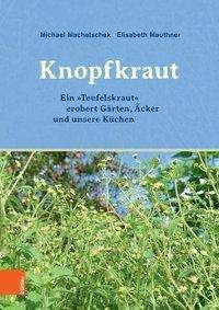 Michael Machatschek: Das Knopfkraut, Buch