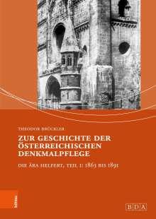 Theodor Brückler: Zur Geschichte der österreichischen Denkmalpflege, Buch