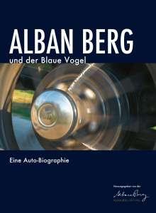 Alban Berg und der Blaue Vogel, Buch