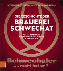 Christian M. Springer: Die Geschichte der Brauerei Schwechat, Buch