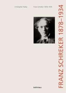 Christopher Hailey: Franz Schreker (1878-1934), Buch
