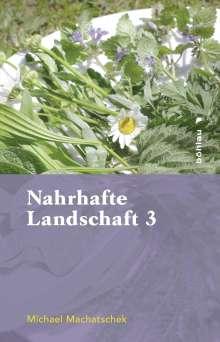 Michael Machatschek: Nahrhafte Landschaft 3, Buch