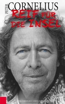 Peter Cornelius: Peter Cornelius - Reif für die Insel, Buch