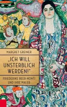 """Margret Greiner: """"Ich will unsterblich werden!"""", Buch"""