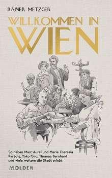 Rainer Metzger: Willkommen in Wien, Buch
