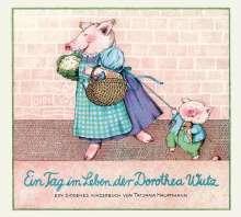 Tatjana Hauptmann: Ein Tag im Leben der Dorothea Wutz, Buch