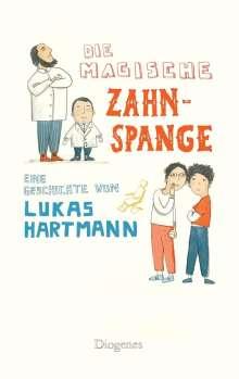 Lukas Hartmann: Die magische Zahnspange, Buch