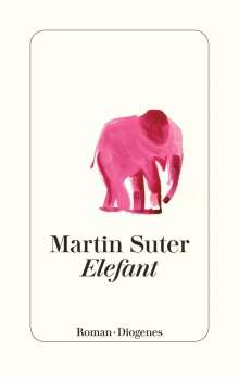 Martin Suter: Elefant, Buch