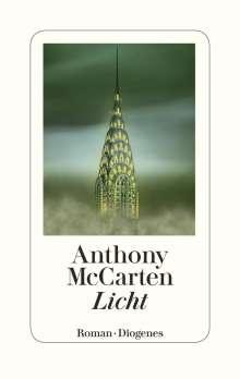 Anthony McCarten: Licht, Buch
