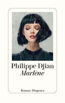 Philippe Djian: Marlène, Buch