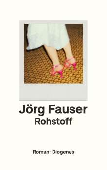 Jörg Fauser: Rohstoff, Buch