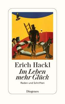 Erich Hackl: Im Leben mehr Glück, Buch