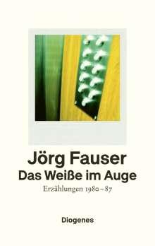 Jörg Fauser: Das Weiße im Auge, Buch