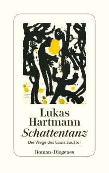Lukas Hartmann: Schattentanz, Buch
